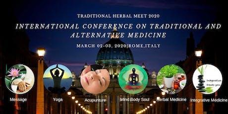 INTERNATIONAL CONFERENCE ON TRADITIONAL & ALTERNATIVE MEDICINE biglietti