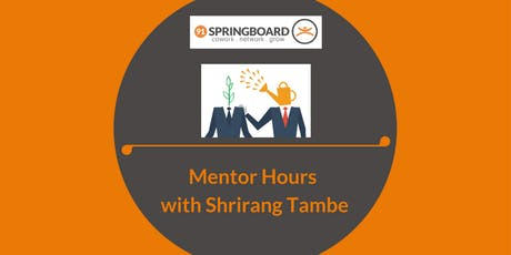 Mentor Hours with Shrirang Tambe tickets