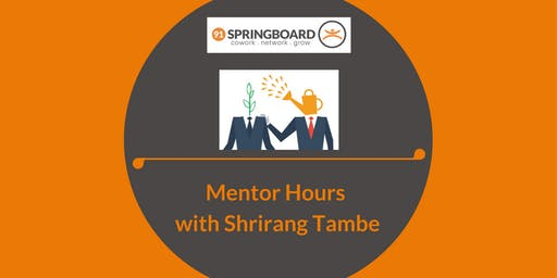 Mentor Hours with Shrirang Tambe