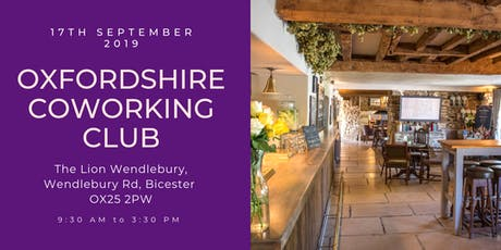 Oxfordshire Coworking Club - Bicester tickets