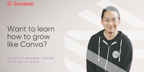 How to grow like Canva with Andrianes Pinantoan, VP of Growth and Product Airtasker (formerly Canva) tickets