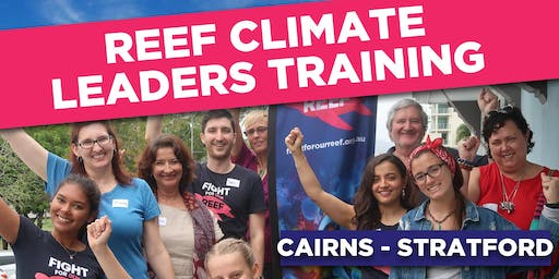 Cairns Reef Climate Leaders Training August 2019