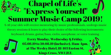 Chapel of Life Summer Music Camp 2019 - FREE tickets