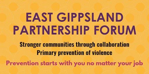 East Gippsland Partnership Forum - August
