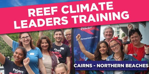 Cairns Northern Beaches Reef Climate Leaders Training