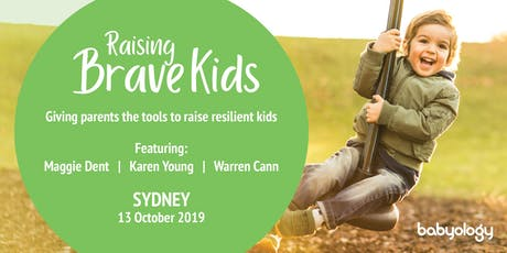 Raising Brave Kids with Maggie Dent - A Babyology Parent Workshop tickets