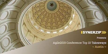 Agile2019 Conference Top 10 Takeaways - Austin tickets