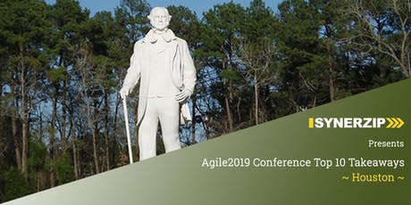 AGILE2019 Conference Top 10 Takeaways - Houston tickets