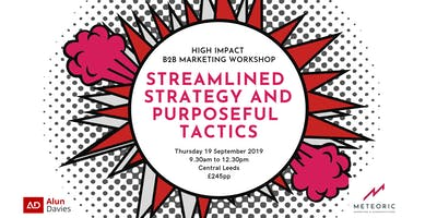 B2B Marketing Workshop - Streamlined strategy and purposeful tactics