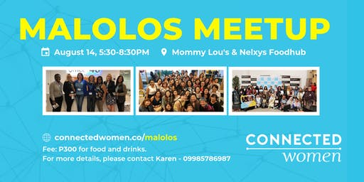 #ConnectedWomen Meetup - Malolos (PH) - August 14