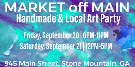 Market off Main: Handmade & Local Art Party tickets