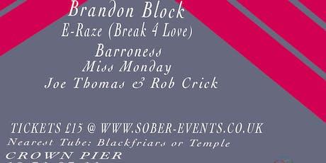 Sober Events Presents Brandon Block & Guests. tickets