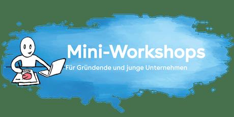 Mini-Workshop «Wie komme ich an ein Geschäftsmodell?» Tickets