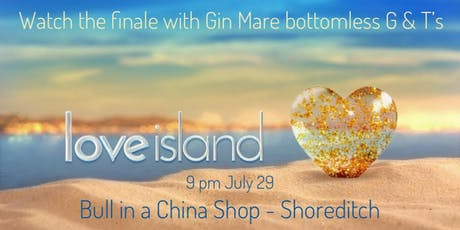 Watch the Love Island final with Gin Mare bottomless G & T's tickets
