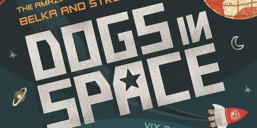 Dogs in Space Story Walk