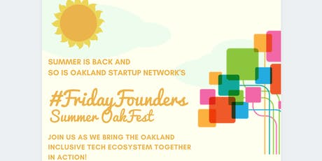 #FridayFounders Summer OakFest tickets