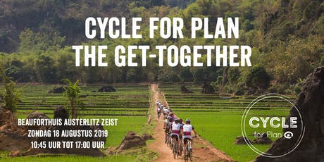 Cycle for Plan - The get-together tickets