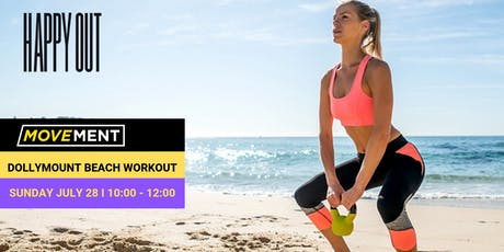Movement & Happy Out Cafe I Beach HIIT workout  in aid of Clean Coasts tickets
