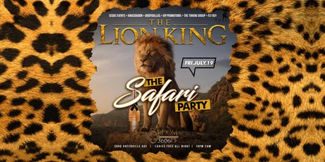 Lion King Safari Theme Party @ Room 3606  July 19th tickets