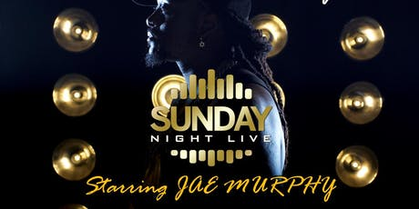 Sunday Night Live (NO WORK MONDAY)  ft. Jae Murphy (Howard Homecoming) tickets