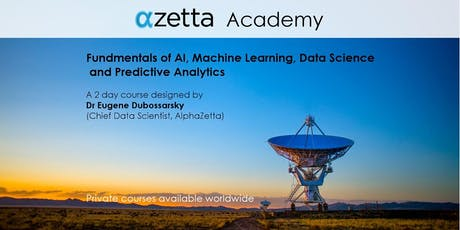 AI, Machine Learning, Data Science and Predictive Analytics - Melbourne tickets