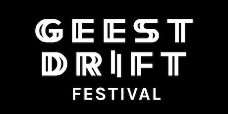 Geestdrift Festival 2019 tickets