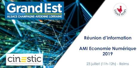 Réunion d'information AMI Economie Numérique 2019 - Reims billets