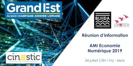 Réunion d'information AMI Economie Numérique 2019 - Metz  billets