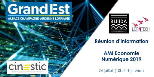Réunion d'information AMI Economie Numérique 2019 - Metz