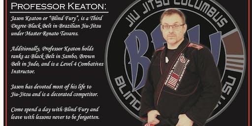 """Jason """"Blind Fury"""" Keaton BJJ Seminar"""