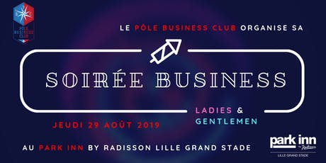 Soirée business ladies and gentlemen billets