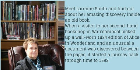 The Journey of the Lost Manuscript - meet the author Lorraine Smith @ Korumburra Library tickets