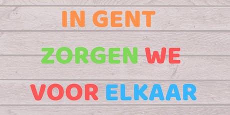 In Gent zorgen we voor elkaar tickets