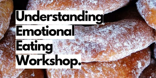 Understanding Emotional Eating - Cornwall Workshop
