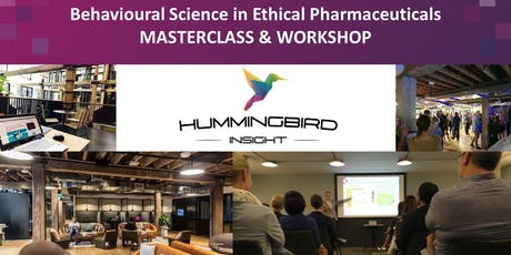 Behavioural Science in Ethical Pharmaceuticals - MASTERCLASS & WORKSHOP tickets