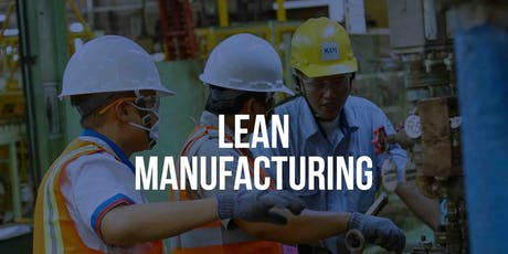 TRAINING LEAN MANUFACTURING (PAID EVENT) tickets