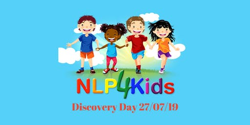 NLP4Kids July Discovery Day