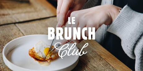 Le Brunch Club - 8 mars billets