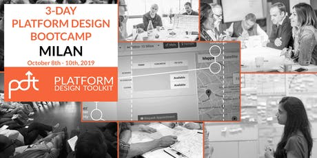 The Platform Design Toolkit 3-Day Bootcamp - Milan: October 8th - 10th tickets