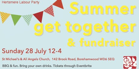 Hertsmere Labour Party Summer Get Together & Fundraiser tickets