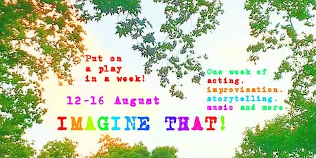 Imagine That! Put on a play in a week (8-11 years) tickets