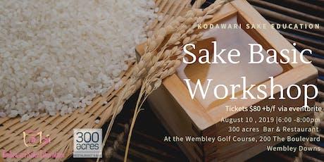 "Sake Basic Workshop ""Grades of Sake"" tickets"