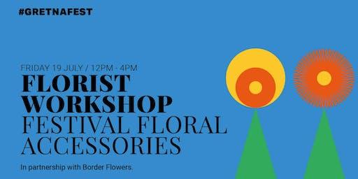 Floristry Workshop - Festival Floral Accessories