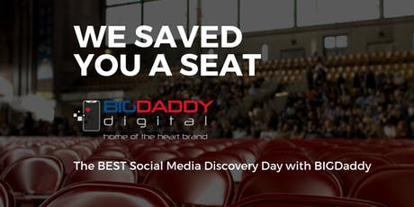 The BEST Social Media Discovery Day with BIGDaddyPR - August 2019 tickets