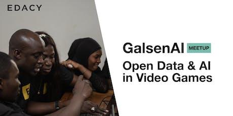 Meetup Open Data & AI in video games: GalsenAI / EDACY billets