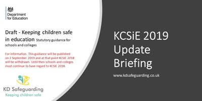 Keeping Children Safe in Education (KCSiE) 2019 Update Briefing - BURY