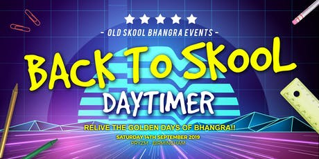 Back to Skool Daytimer tickets