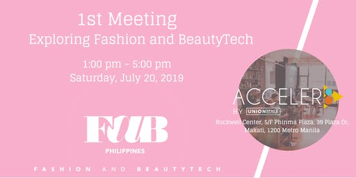 1st FAB Meeting: Exploring Fashion and Beauty Tech in the Philippines