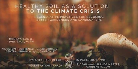 Regenerative gardening: start with soil  tickets