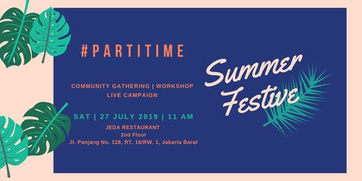 #PartiTime Summer Festive